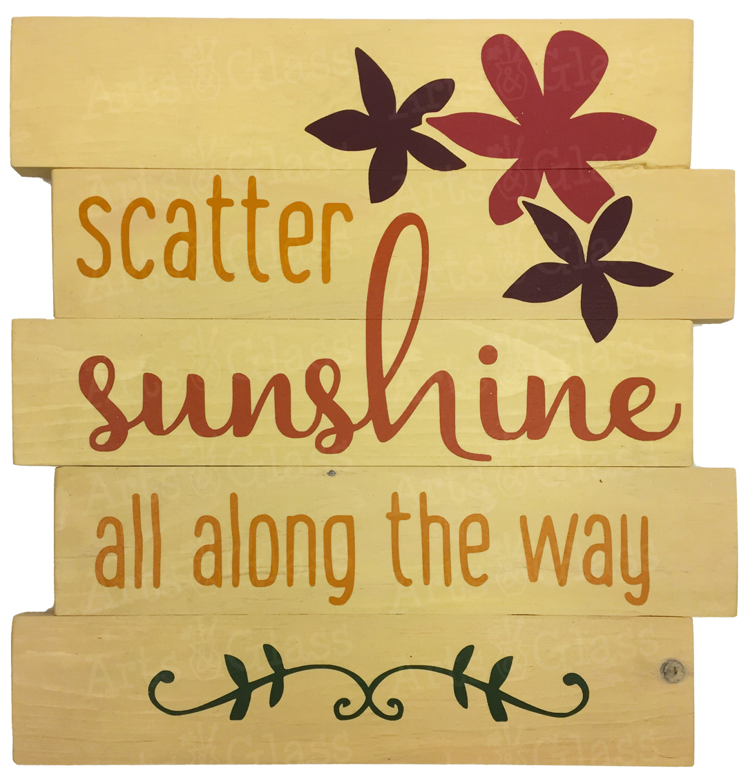 Scatter Sunshine All Along the Way (Extra Large)